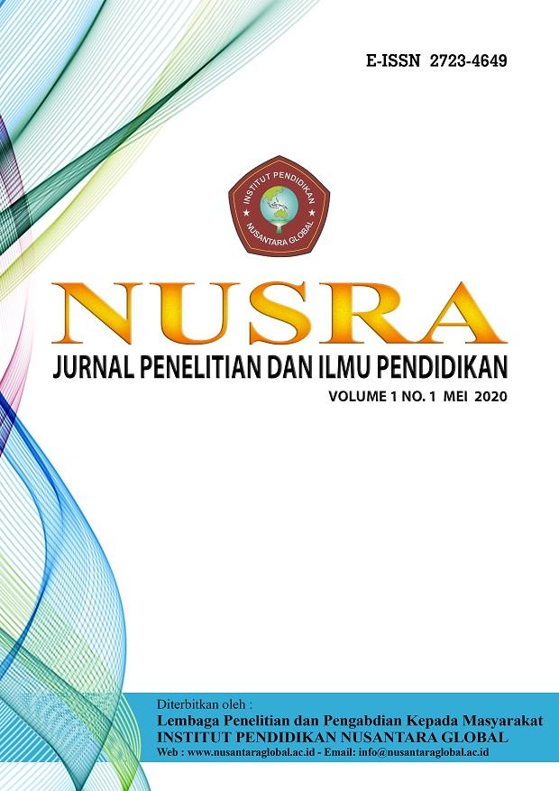 View NUSRA: Jurnal Penelitian dan Ilmu Pendidikan, Volume 1 Issue 1, Mei 2020